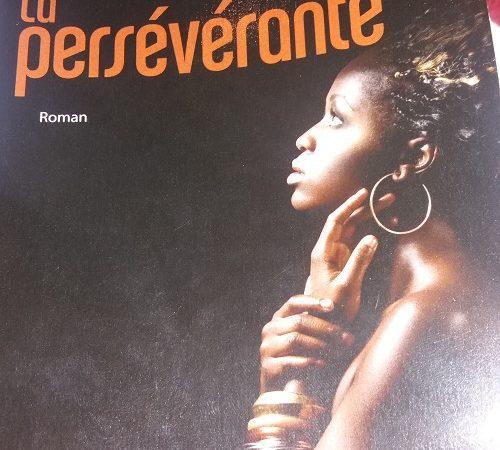 « La Persévérante» de Me Serigne Amadou MBENGUE :  Un  livre qui retrace l'histoire d'une jeune rufisquoise très ambitieuse