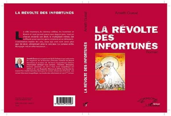 Littérature : parution prochain du roman de l'écrivain Ameth Guissé « La révolte des infortunés »