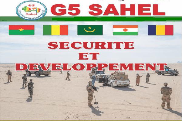 Sommet De Nouakchott du G 5 Sahel  la lutte contre le terrorisme se poursuit avec détermination et une meilleure cohérence d'ensemble.