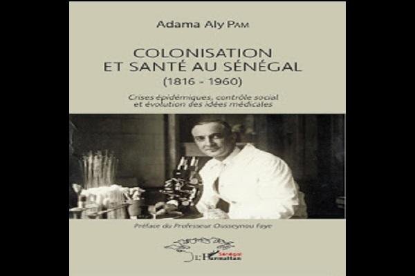 Idées et pratiques médicales au Sénégal : Dr. Adama Aly Pam, Directeur des archives et des bibliothèques de l'Unesco, publie un livre dédié